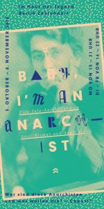 Baby-I`m Anarchist -  Eine Infoausstellung zu Anarchismus und Anarchie